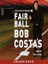 Fair Ball (MP3): A Fan's Case for Baseball