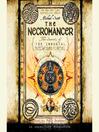 The Necromancer (MP3): The Secrets of the Immortal Nicholas Flamel Series, Book 4