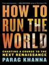 How to Run the World (MP3): Charting a Course to the Next Renaissance