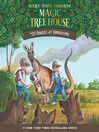 Dingoes at Dinnertime (MP3): Magic Tree House Series, Book 20
