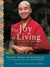 The Joy of Living (MP3): Unlocking the Secret and Science of Happiness