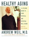Healthy Aging (MP3): A Lifelong Guide to Your Well-Being