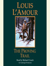 The Proving Trail (MP3): A Novel