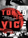 Tokyo Vice (MP3): An American Reporter on the Police Beat in Japan