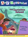 The Invisible Island (MP3): A to Z Mystery Series, Book 9