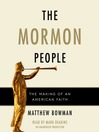 The Mormon People (MP3): The Making of an American Faith