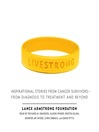 Live Strong (MP3): Inspirational Stories from Cancer Survivors-from Diagnosis to Treatment and Beyond