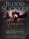 Bloodsuckers (MP3): The Vampire Archives, Volume 1