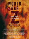 World War Z (MP3): The Complete Edition (Movie Tie-in Edition): an Oral History of the Zombie War
