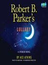 Lullaby (MP3): Spenser Series, Book 41