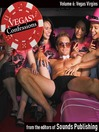 Vegas Virgins (MP3): From Vegas Confessions Series, Volume 6