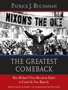 The Greatest Comeback (MP3): How Richard Nixon Rose from Defeat to Create the New Majority