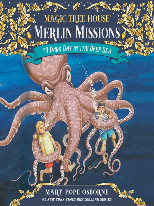 Dark Day in the Deep Sea (MP3): Magic Tree House Series, Book 39
