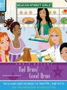 Bad News/Good News (MP3): Beacon Street Girls Series, Book 2