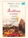 Revolutionary Summer (MP3): The Birth of American Independence