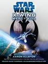 Mercy Kill (MP3): Star Wars: X-Wing Series, Book 10