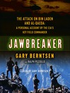 Jawbreaker (MP3): The Attack on Bin Laden and Al Qaeda: a Personal Account by the CIA's Key Field Commander
