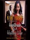 Heartbreak of a Hustler's Wife (MP3): Yarni and Des Series, Book 3