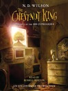 The Chestnut King (MP3): 100 Cupboards Series, Book 3