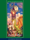 Calling on Dragons (MP3): The Enchanted Forest Chronicles, Book 3