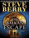 The Balkan Escape (Short Story) (MP3): A Cassiopeia Vitt Adventure