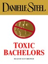 Toxic Bachelors (MP3)