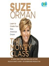 The Money Class (MP3): Learn to Create Your New American Dream