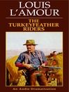 The Turkeyfeather Riders (MP3)