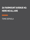 Here We All Are (MP3): 26 Fairmount Avenue Series, Book 2
