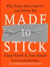 Made to Stick (MP3): Why Some Ideas Survive and Others Die