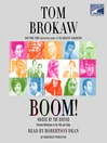 Boom! (MP3): Voices of the Sixties Personal Reflections on the '60s and Today