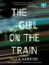 The Girl on the Train [electronic resource]