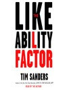 The Likeability Factor (MP3): How to Boost Your L Factor and Achieve Your Life's Dreams