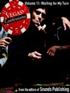 Waiting for My Turn (MP3): From Vegas Confessions, Volume 11