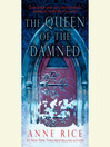 The Queen of the Damned (MP3): The Vampire Chronicles, Book 3