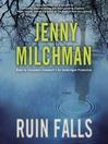 Ruin Falls (MP3): A Novel