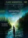 Navigating Early (MP3)