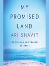 My Promised Land (MP3): The Triumph and Tragedy of Israel