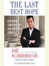 The Last Best Hope (MP3): Restoring Conservatism and America's Promise