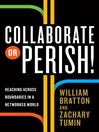 Collaborate or Perish! (MP3): Reaching Across Boundaries in a Networked World
