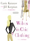 Wolves in Chic Clothing (MP3): A Novel