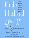 Find a Husband After 35 Using What I Learned at Harvard Business School (MP3)