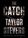 The Catch (MP3): A Novel