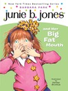 Junie B. Jones and Her Big Fat Mouth (MP3): Junie B. Jones Series, Book 3