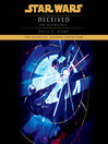 Deceived (MP3): Star Wars: The Old Republic Series, Book 2
