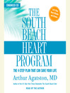 The South Beach Heart Program (MP3): The 4-Step Plan that Can Save Your Life