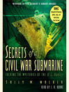 Secrets of a Civil War Submarine (MP3)