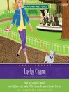 Lucky Charm (MP3): Beacon Street Girls Series, Book 8