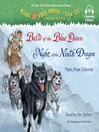 Balto of the blue dawn & night of the ninth dragon. Books 54 & 55 [Audio eBook]
