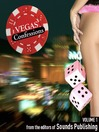 Vegas Confessions, Volume 1 (MP3)